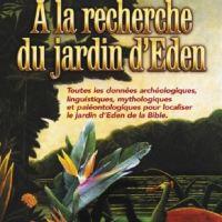 À la recherche du jardin d'Eden