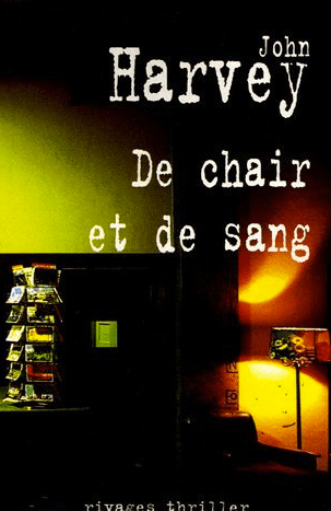 Couverture De chair et de sang de John Harvey