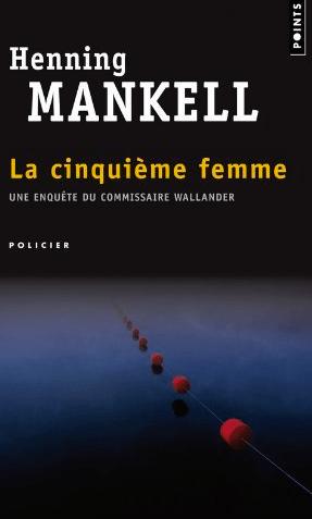 Couverture la cinquième femme d'Enning Mankell