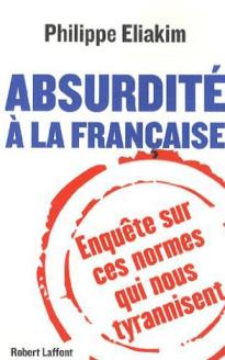 Couv Absurdité à la française de Philippe Eliakim