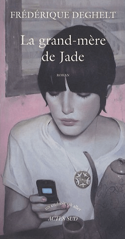 La grand-mère de Jade de Frédérique Deghelt