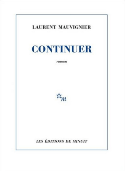 Continuer-Laurent-Mauvignier.png