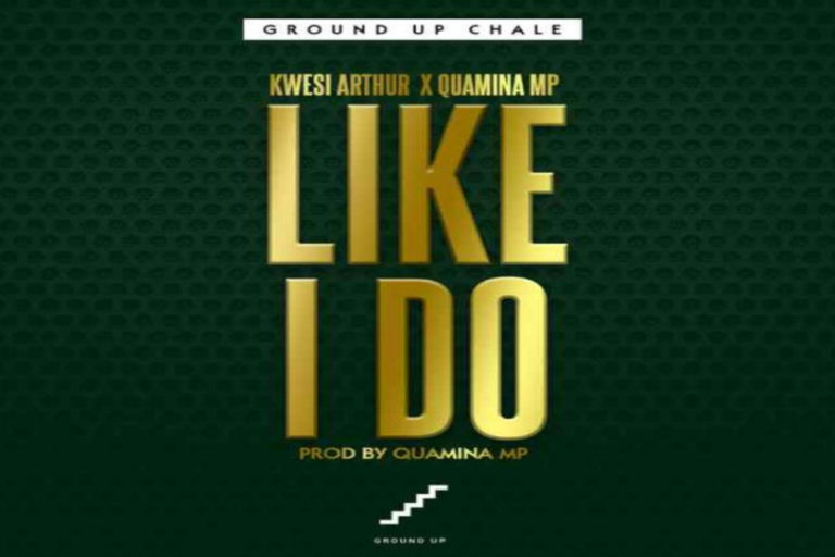 Kwesi Arthur – Like I Do ft Quamina MP