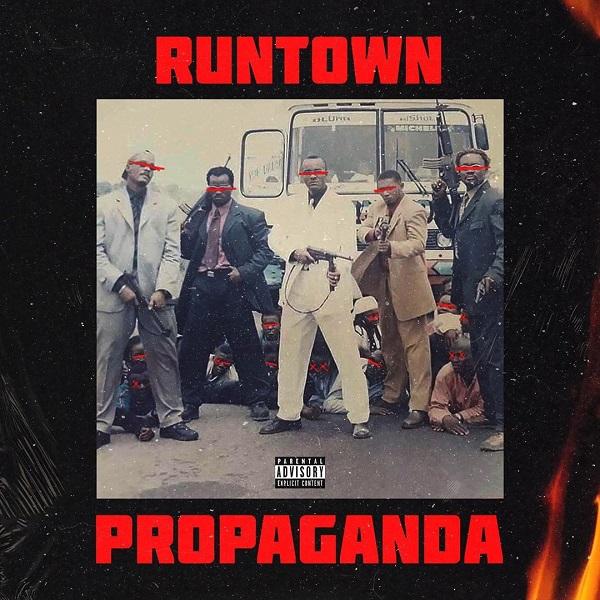 Runtown - Propaganda Album