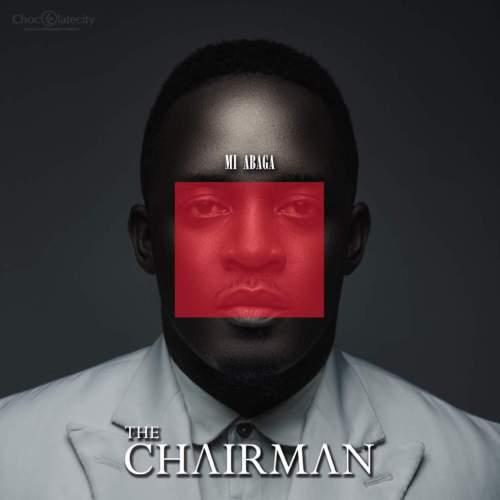 M.I Abaga - The ChairMan (Album)