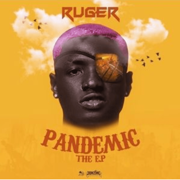 Ruger - Pandemic (Album)