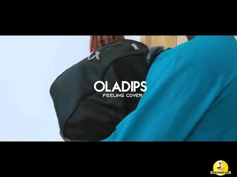 Oladips - Feelings (Cover)