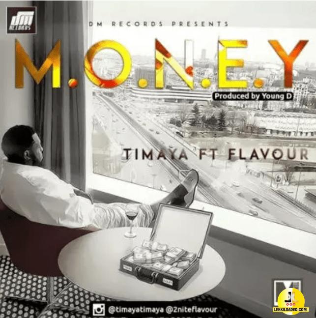Timaya – Money ft. Flavour
