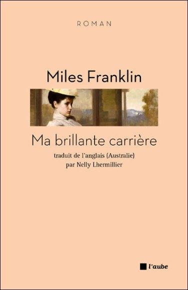 Ma brillante carrière de Miles Franklin