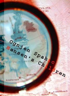 Hansen's Children d'Ognjen Spahić