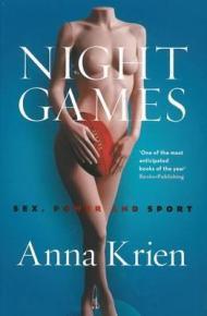 Night Games- Sex, Power and Sport de Anna Krien