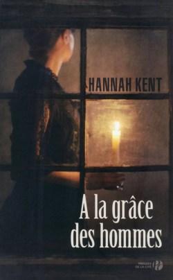 A la grace des hommes - Hannah Kent