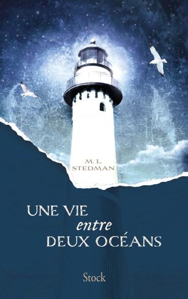 Une vie entre deux océans - M.L Stedman