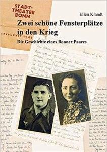 Ellen Klandt - Zwei schöne Fensterplätze in den Krieg
