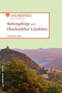 Sven Von Loga - Siebengebirge und Drachenfelser Ländchen