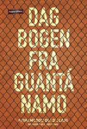 Dagbogen fra Guantánamo Book Cover