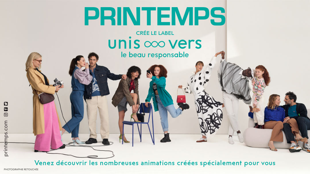 """Le Printemps lance son label """"Unis...vers le beau responsable"""""""