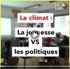 LeLabTV- Le climat : la jeunesse vs les politiques