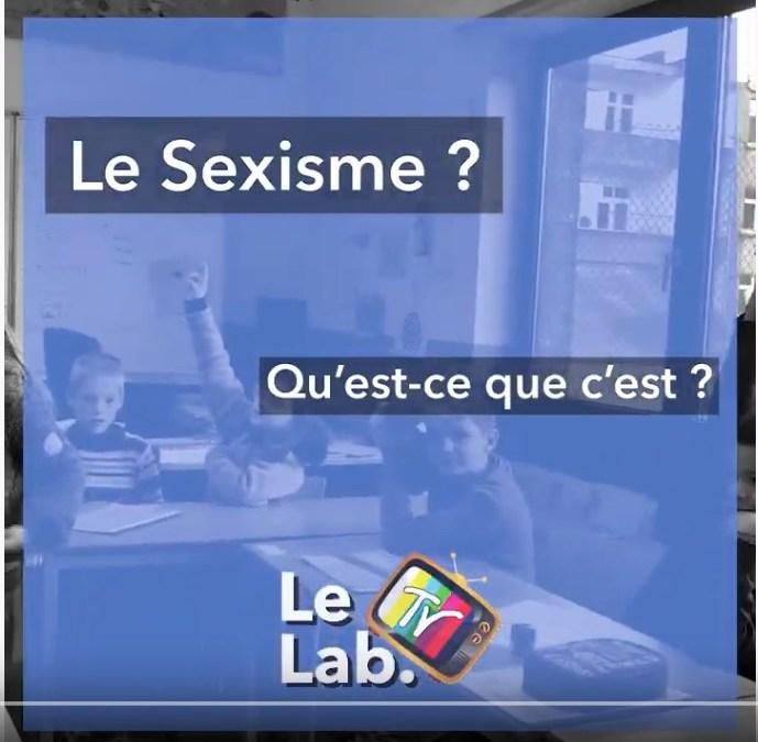 LeLabTV : Le sexisme ? Qu'est-ce que c'est ?
