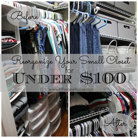 Reorganize Your Small Closet For Under 100 Dollars