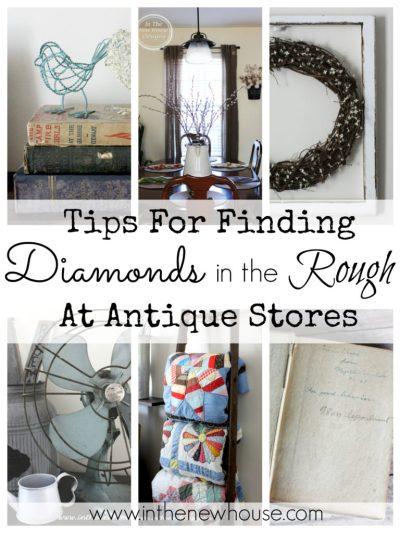 Tips for finding diamonds in the rough at antique stores