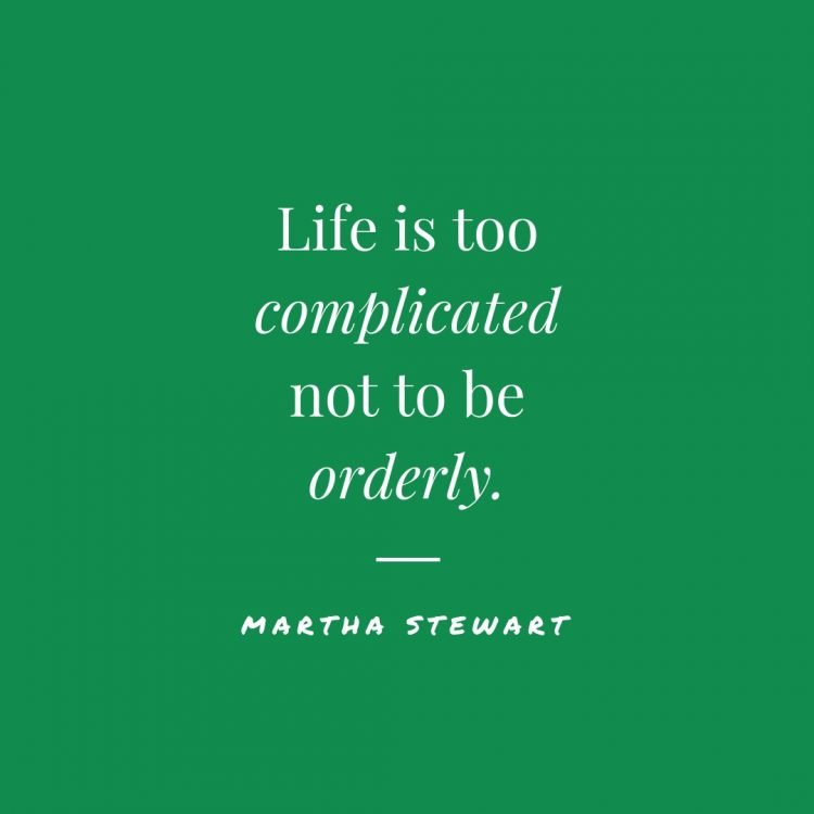 martha stewart organization quotes