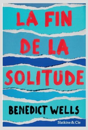 La Fin De La Solitude : solitude, Solitude,, Benedict, Wells, Livre, D'après