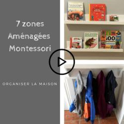7 zones aménagées Montessori