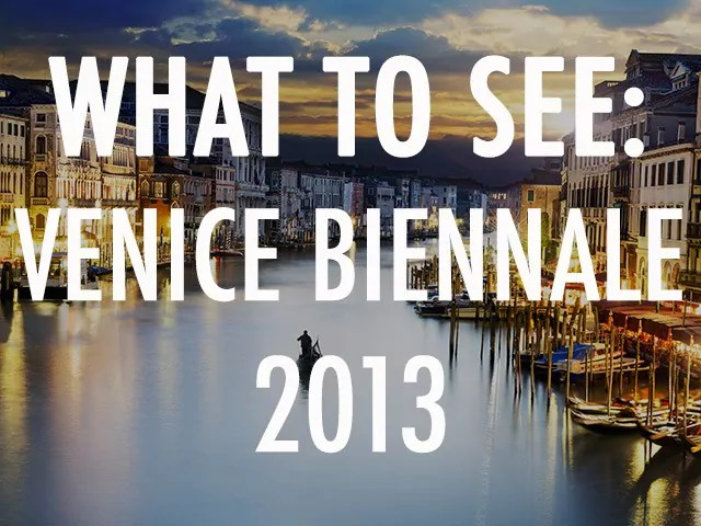 title_venice-biennale-what-to-see
