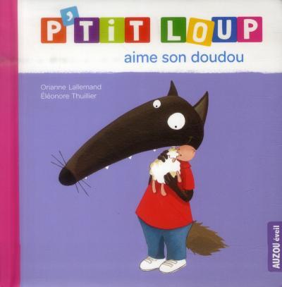 P'tit Loup aime son doudou