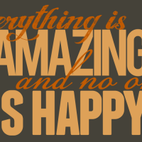 Everything is amazing and no one is happy - Louis C.K. cc-by lemasney