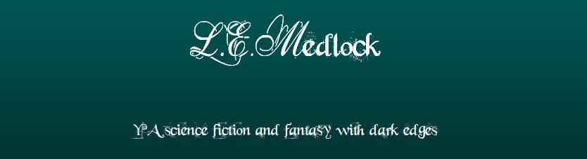 L.E. Medlock YA science fiction and fantasy author