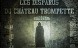 les-disparus-du-chateau-trompette-echappe-toi-bordeaux-escape-game