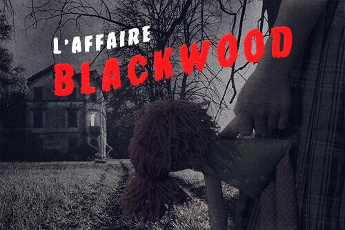 affaire-blackwood-wake-up-escape-game-lyon