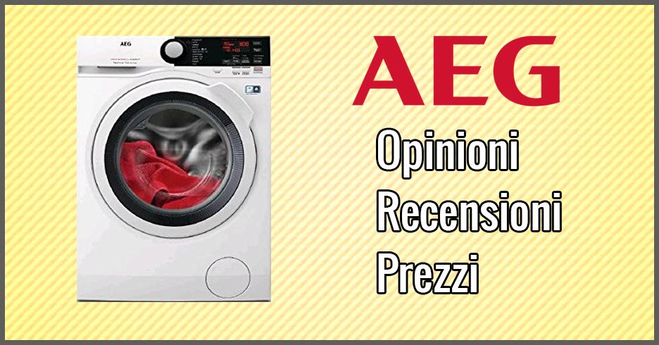 Lavatrici AEG  Opinioni Recensioni Prezzi Settembre 2018