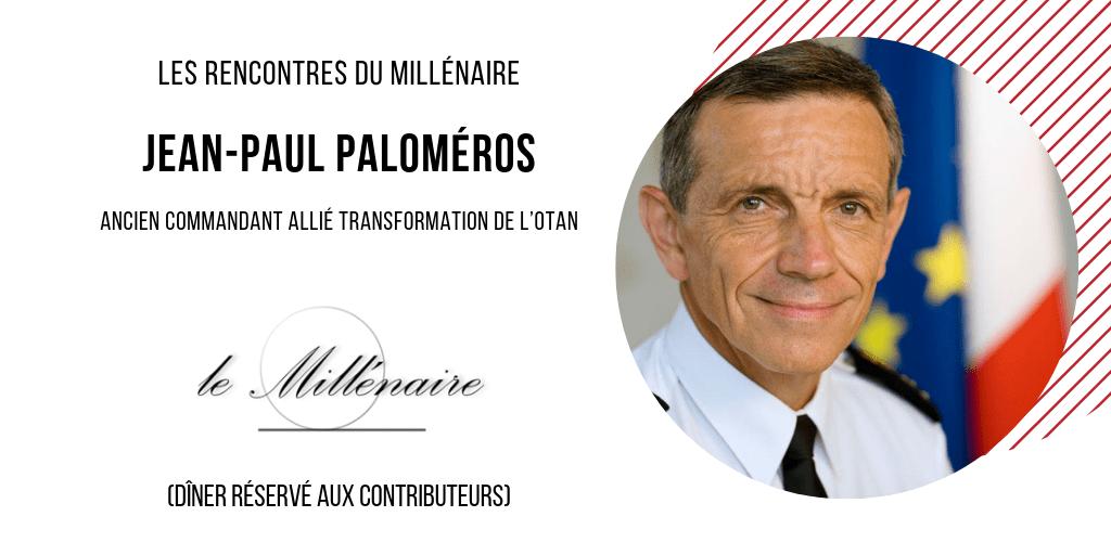 Le Millénaire rencontre le Général Paloméros