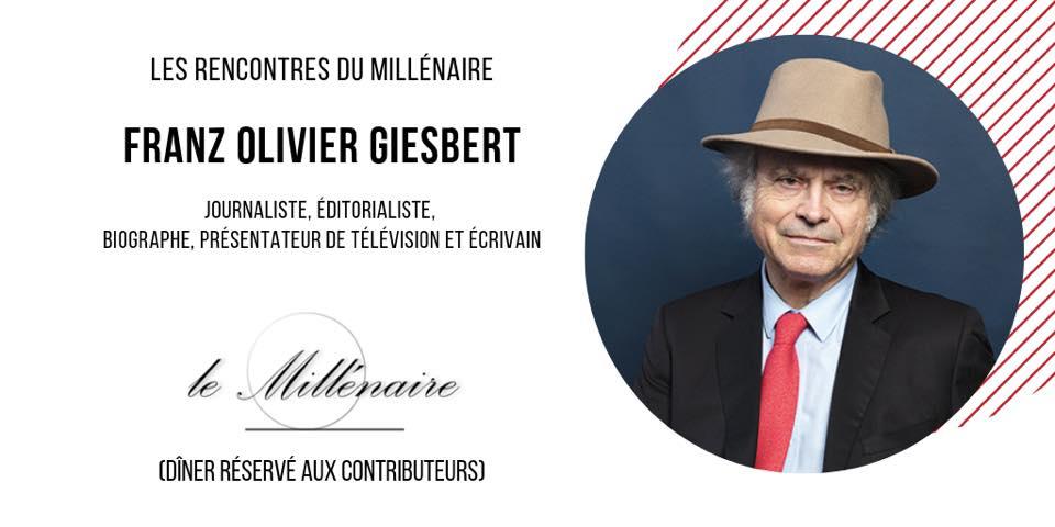 Le Millénaire rencontre Franz-Olivier Giesbert