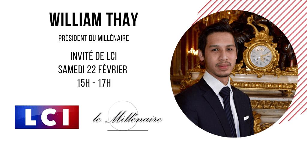 William Thay, Président du Millénaire, invité de LCI le 22 février 2020