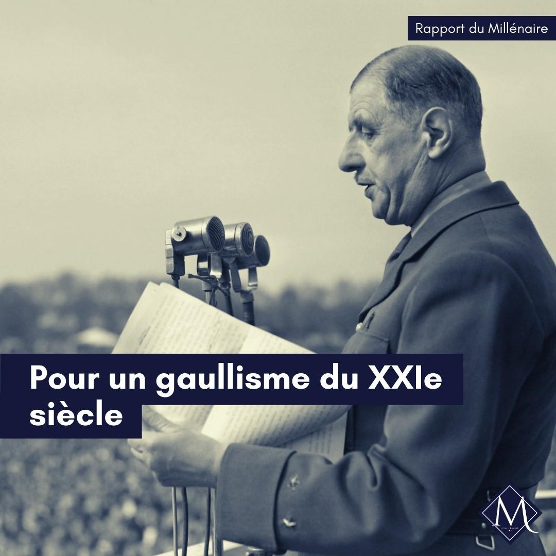 Rapport : «Pour un gaullisme du XXIème siècle»