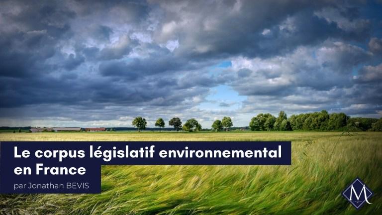 Le corpus législatif environnemental en France