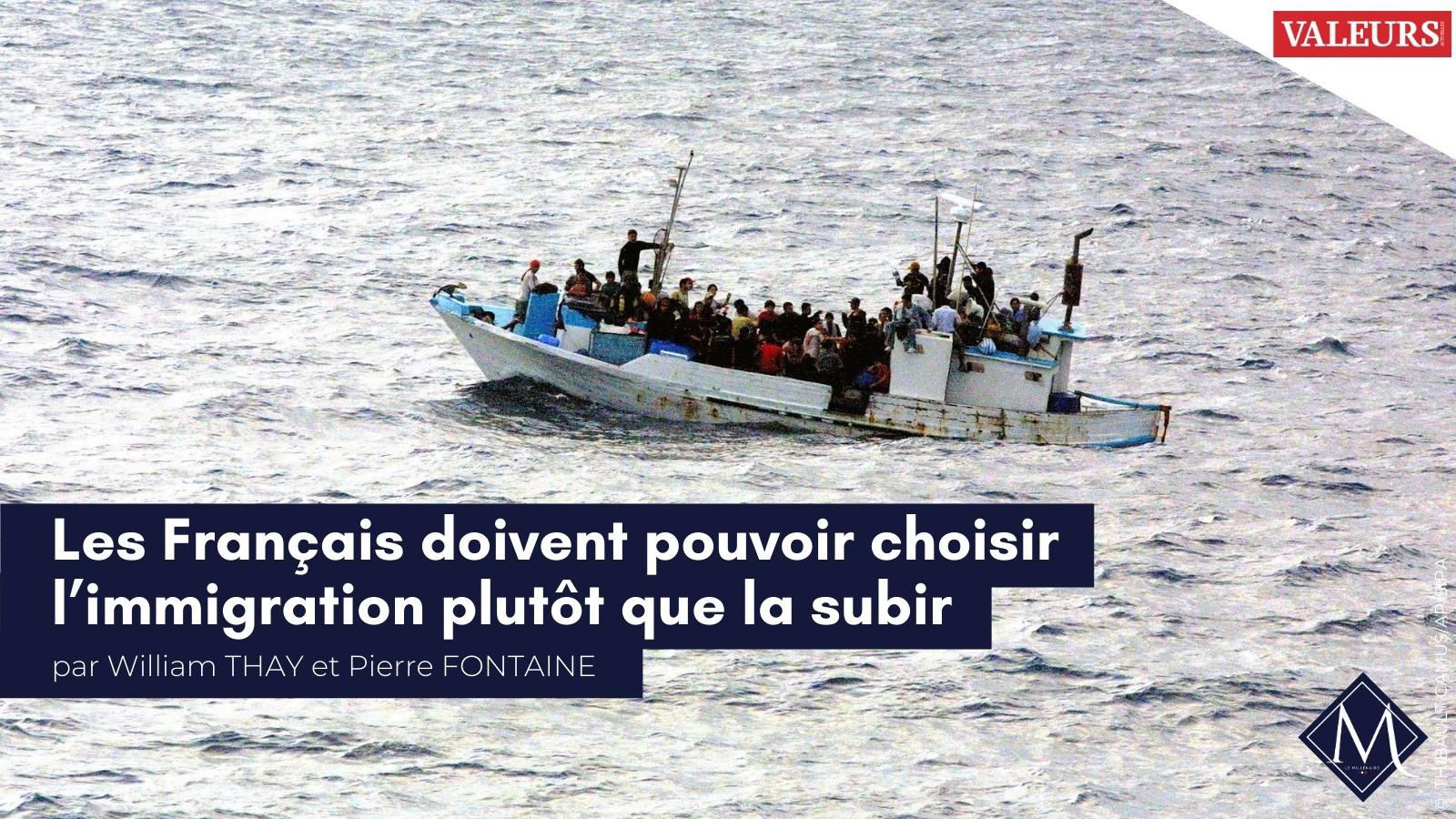 Retrouvez l'entretien de William Thay et Pierre Fontaine pour Valeurs Actuelles : «Les Français doivent pouvoir choisir l'immigration plutôt que la subir.»