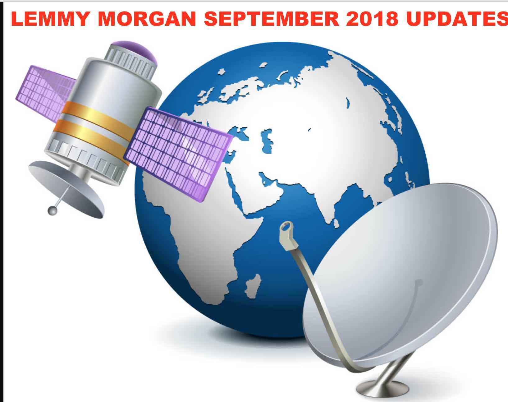 lemmy morgan september 2018 updates on Satellite TV, IPTV