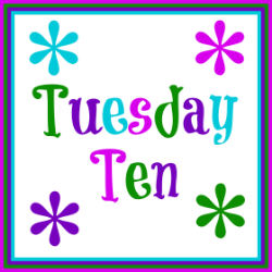 Tuesday Ten