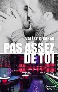 Pas assez de toi -Valéry K. Baran - Lemon laboratory