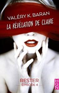 La révélation de Claire - 4 - Valéry K. Baran