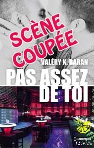 Pas assez de toi - scène coupée - Valéry K. Baran - Lemon laboratory