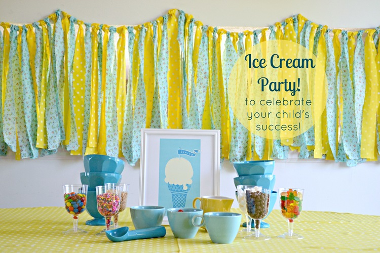 Ice Cream Party:  Celebrate Family Members' Successes!