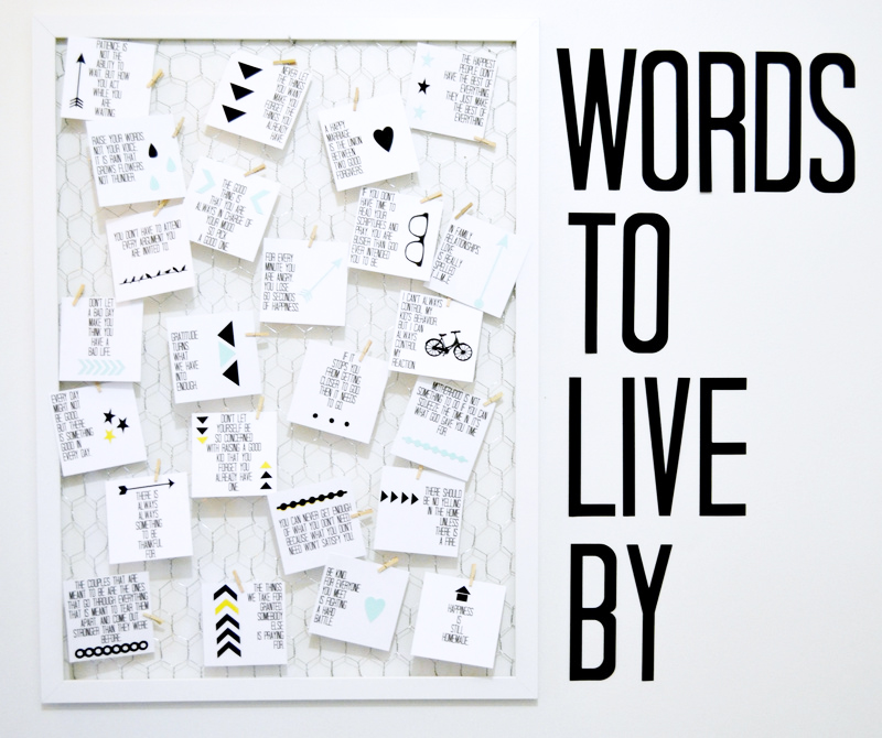 Words To Live By Quotes: Words To Live By: Quote Board DIY (with Printable
