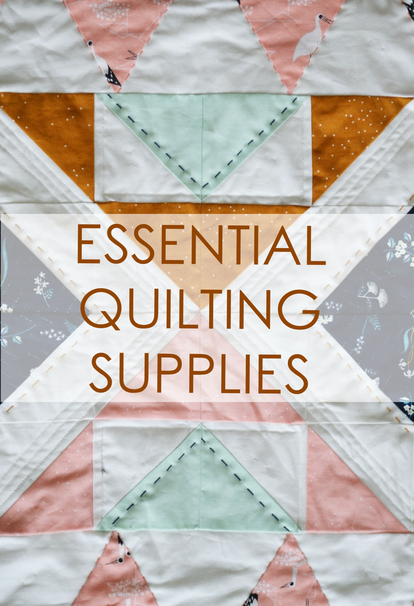 My Favorite Quilting Supplies