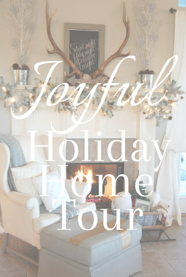 Joyful Holiday Home Tour